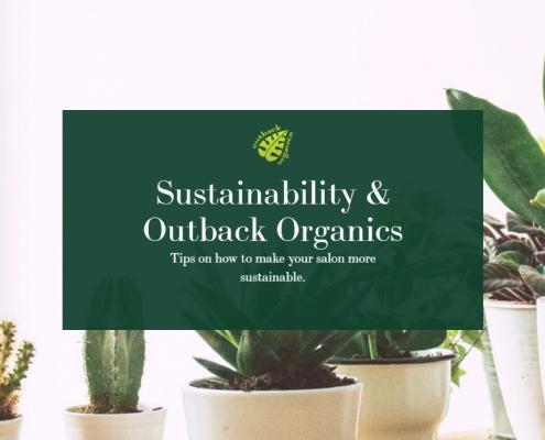 Sustainability & Outback Organics
