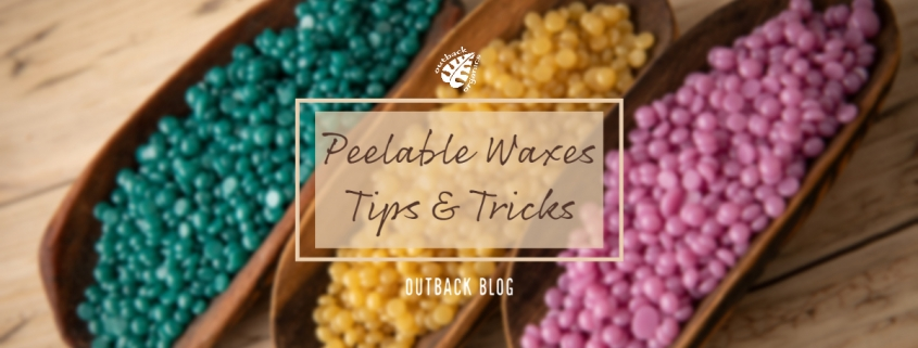 Peelable Waxes; Tips and Tricks